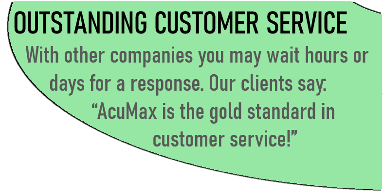 Outstanding customer service. With other companies you may wait hours or days for a response. Our clients say: